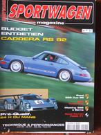Revue Sportwagen Magazine N°57 (juin 1999) Entretien Carrera RS 92 - Pré Qualif Le Mans - 996 Cup 99 - Auto/Motorrad
