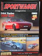 Revue Sportwagen Magazine N°32 (mai 1997) 944 Turbo - 993 - AC Cobra - Préparation Flat 6 - Auto/Motorrad