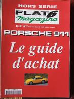 Revue Flat 6 Magazine Hors Série N°1 (janv-mars 1999) Porsche 911 Guide D'achat - Auto/Motorrad