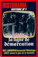 Historama N°307 : Rémy, La Ligne De Démarcation De Collectif (1977) - Unclassified