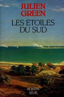 Les étoiles Du Sud De Julien Green (1989) - Altri