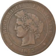 Monnaie, France, Cérès, 10 Centimes, 1873, Bordeaux, TTB, Bronze - D. 10 Centimes