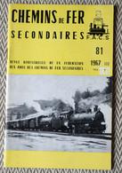 Chemins De Fer Secondaires N° 81 03/1967 Traction électrique Sur Les Voies Navigables, CdF Des Mines Du Baburet - Trains