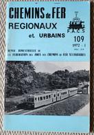 """Chemins De Fer Régionaux Et Urbains N° 109 01/1972,   Lugano - Ponte Tresa , RER CdG- Auber ,matériel Du """"Mongy"""" - Trains"""