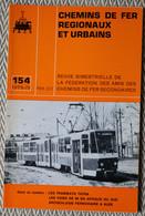 Chemin De Fer Régionaux Et Urbains N° 154 4/1979   Tramways Tatra, Voies En Afrique Du Sud,  Achéologie à Alés - Trains