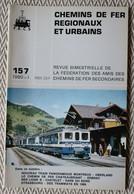 Chemin De Fer Régionaux Et Urbains N° 157 1/1980    Cdf Chateaubriant - Erbray, Train Panoramique Montreux Oberland - Trains