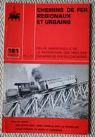 Chemin De Fer Régionaux Et Urbains N° 161 5/1980  USA : 2 Crémaillères, Voies Ferrées De Mines Et Carrières - Trains