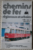 Chemin De Fer Régionaux Et Urbains N° 178 4/1983  Lyon - Venissieux,  Signalisation Du Métro Parisien - Trains