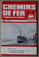 Chemin De Fer Régionaux Et Urbains N° 197 5/1986  100 Ans De La SNCV Belge, Tramways De Lisbonne - Trains