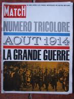 Paris Match N°800 (8 Août 1964) Numéro Tricolore La Grande Guerre Août 1914 - General Issues