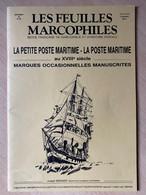 Petite Poste Maritime Au 18 ème Siècle Marques Postales Occasionnelles Marcophilie Feuilles Marcophiles - Ship Mail And Maritime History