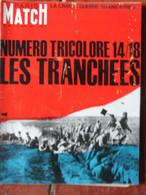 Paris Match N°801 (15 Août 1964) Numéro Tricolore La Grande Guerre Les Tranchées - General Issues