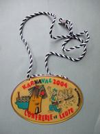 Plaquette  Op Koper  Karnaval  2004    CONFRERIE V . D .  LEUTE    BLANKENBERGHE - Fasching & Karneval