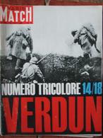Paris Match N°802 (22 Août 1964) Numéro Tricolore La Grande Guerre Verdun - General Issues
