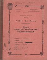 17 PONS PROTEGE CAHIER ECOLE PRIMAIRE SUPERIEEURE PROFESSIONNELLE - 1900 – 1949