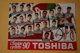 CYCLISME: CYCLISTE : EQUIPE TOSHIBA - Ciclismo