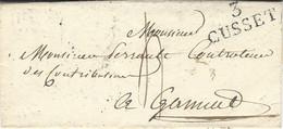 1827- Lettre De 3 / CUSSET ( Allier ) 29 X 13 Mm Noir Taxe 4 Pour Gannat - 1801-1848: Voorlopers XIX