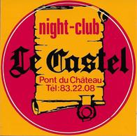 AUTOCOLLANT STICKER ADHÉSIF NIGHT-CLUB LE CASTEL -  PONT DU CHÂTEAU - DISCOTHÈQUE - DANCING - Stickers