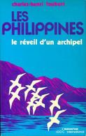 Les Philippines. Le Réveil D'un Archipel De Charles-Henri Foubert (1980) - Turismo