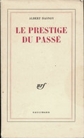 Le Prestige Du Passé De Albert Dasnoy (1959) - Other