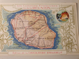 LE REUNION COLONIES FRANCAISES CARTE PUBLICITE CHOCOLATERIE D'AIGUEBELLE - Landkaarten