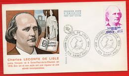 FDC  ECRIVAINS CELEBRES LECOMTE DE LISLE SAINT PAUL  25 3 1975 - 1970-1979