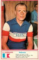 André DARRIGADE * Coureur Cycliste Français Né à Narrosse * Cyclisme Vélo Tour De France - Ciclismo