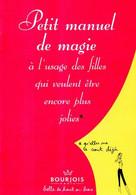 Petit Manuel De Magie à L'usage Des Filles Qui Veulent être Encore Plus Jolies Par Bourjois - Non Classificati