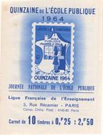 CARNET COMPLET QUINZAINE DE L'ECOLE PUBLIQUE 1964 - Blocks Und Markenheftchen