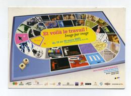 Et Voilà Le Travail. Image Par Image. Exposition 2003 Conseil Général Seine-St-Denis. Halle D'exposition De Montreuil - Exhibitions