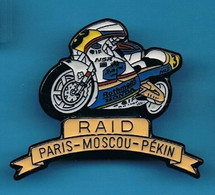 1 PIN'S //   ** MOTO RAID / PARIS - MOSCOU - PEKIN ** . (© Qualité Collectors Série Limitée) - Motorfietsen