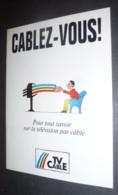 """Programme (10 Pages) """"Cablez-vous"""" (télévision) TV Cable - Illustration : Savignac - Savignac"""