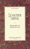 Le Facteur Cheval De Alain Borne (1993) - Sonstige