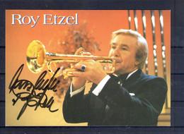 Roy Etzel. Carte Moderne Avec Autographe - Singers & Musicians