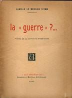 La Guerre ?... De Camille Le Mercier D'Erm (1919) - Non Classificati
