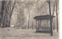 458. LUXEUIL-LES-BAINS . PARC DES THERMES EN HIVER . LE KIOSQUE  . ECRITE AU VERSO LE 25-1-1918 - Luxeuil Les Bains