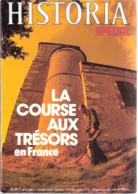 Historia-La Course (chasse) Aux Trésors En France-Saint-Denis De Cabanne-Rennes Le Château....voir Sommaire -144p - Weltkrieg 1939-45