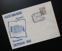 Yugoslavia 1960 Bosnia&Herzegovina Cover Special Cancel MESEC DANA KNJIGE BIH SARAJEVO October Month Of Book  R210 - Brieven En Documenten