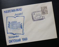 Yugoslavia 1960 Bosnia&Herzegovina Cover Special Cancel MESEC DANA KNJIGE BIH SARAJEVO October Month Of Book  R227 - Brieven En Documenten