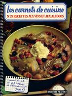 Recettes Aux Vins Et Aux Alcools De Céline Vence (1980) - Gastronomie