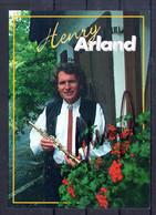 Henry Arland. Carte Avec Autographe - Singers & Musicians