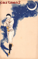 LUNE PIERROT ILLUSTRATEUR FANTAISIE LUNE ETOILE STAR CIEL LUNA MOON MOND MAAN - Ante 1900