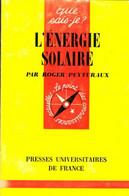 L'énergie Solaire De Robert Peytubaux (1968) - Sciences