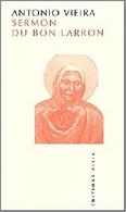 Le Sermon Du Bon Larron De Antonio Vieira (2002) - Ohne Zuordnung