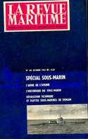 La Revue Maritime N°181 : Spécial Sous-marin De Collectif (1961) - Ohne Zuordnung