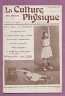 Revue LA CULTURE PHYSIQUE N° 87 Du 15/08/1908 Couverture Fillette De 12 Ans - 1900 - 1949