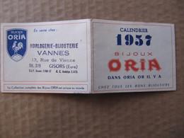 Calendrier Pub - BIJOUX ORIA 1957 - HORLOGERIE VANNES à GISORS - Dépliant 4 Volets - Andere