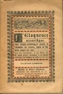 Éloquence Scientifique De Aimé Witz (1887) - Sciences