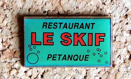 Pin's PETANQUE Jeu Provençal - Pétanque Restaurant LE SKIF 63 - Verni époxy - Fabricant BERAUDY - Bowls - Pétanque