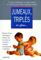 Jumeaux, Triplés Et Plus... De Pr Emile Papiernik (1993) - Gesundheit
